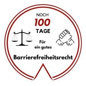 Noch 100 Tage für ein gutes Barrierefreiheitsrecht