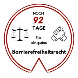 Logo: Noch 92 Tage für ein gutes Barrierefreiheitsrecht
