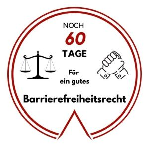 Logo: Noch 60 Tage für ein gutes Barrierefreiheitsrecht