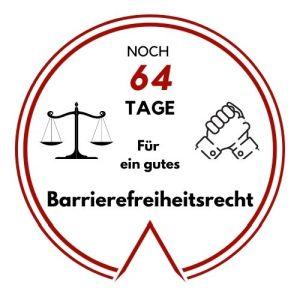 Logo: Noch 64 Tage für ein gutes Barrierefreiheitsrecht