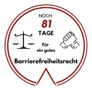Logo: Noch 81 Tage für ein gutes Barrierefreiheitsrecht