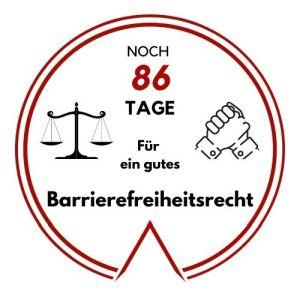 Logo: Noch 86 Tage für ein gutes Barrierefreiheitsrecht