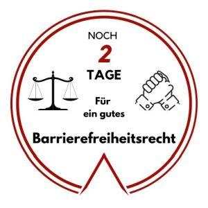 Logo: Noch 2 Tage für ein gutes Barrierefreiheitsrecht