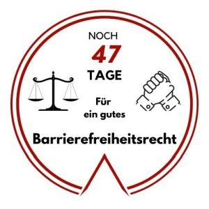 Logo: Noch 47 Tage für ein gutes Barrierefreiheitsrecht