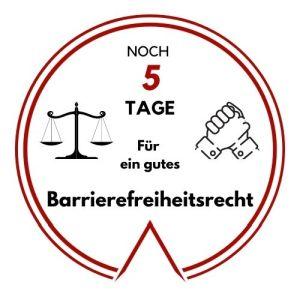 Logo: Noch 5 Tage für ein gutes Barrierefreiheitsrecht