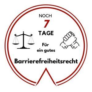 Logo: Noch 7 Tage für ein gutes Barrierefreiheitsrecht