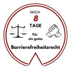 Logo: Noch 8 Tage für ein gutes Barrierefreiheitsrecht